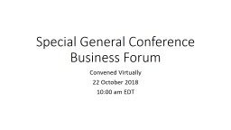 Special General Conference Business Forum