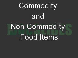 Commodity and Non-Commodity Food Items