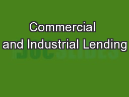 Commercial and Industrial Lending