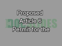 Proposed Article 6 Permit for the