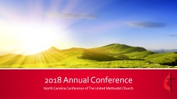 2018 Annual Conference North Carolina Conference of