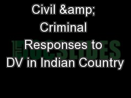 Civil & Criminal Responses to DV in Indian Country