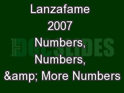 (c) Lanzafame 2007 Numbers, Numbers, & More Numbers PowerPoint PPT Presentation