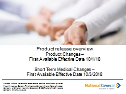 National General Accident and Health markets products underwritten