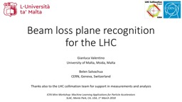 Beam loss plane recognition for the LHC