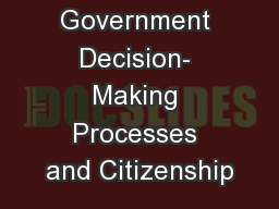 Government Decision- Making Processes and Citizenship