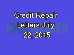 Credit Repair Letters July 22, 2015