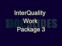 InterQuality Work Package 3