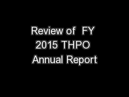 Review of  FY 2015 THPO Annual Report
