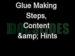 Glue Making Steps, Content & Hints