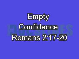Empty Confidence Romans 2:17-20