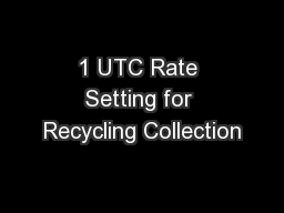 1 UTC Rate Setting for Recycling Collection