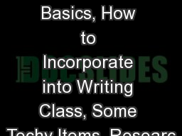 6 Traits of Writing Traits Basics, How to Incorporate into Writing Class, Some Techy Items, Researc