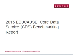 2015 EDUCAUSE Core Data Service (CDS) Benchmarking Report