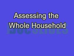 Assessing the Whole Household