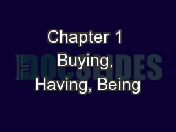 Chapter 1 Buying, Having, Being