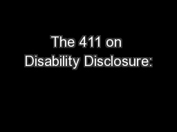 The 411 on Disability Disclosure: PowerPoint PPT Presentation