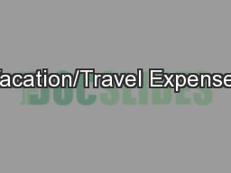 Vacation/Travel Expenses