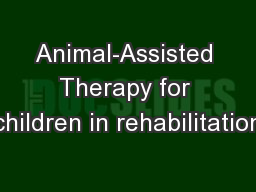 Animal-Assisted Therapy for children in rehabilitation