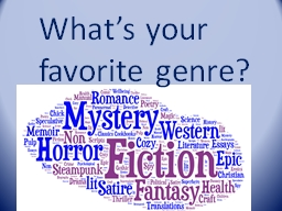 What's your favorite genre? PowerPoint PPT Presentation