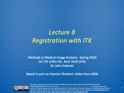 Lecture 8 Registration with ITK PowerPoint PPT Presentation