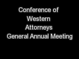 Conference of Western Attorneys General Annual Meeting