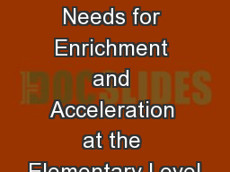 Meeting Students' Needs for Enrichment and Acceleration at the Elementary Level