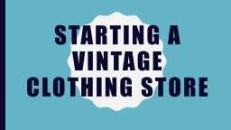 Starting a  vintage clothing