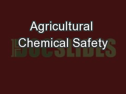 Agricultural Chemical Safety
