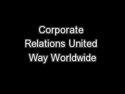 Corporate Relations United Way Worldwide