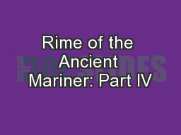 Rime of the Ancient Mariner: Part IV