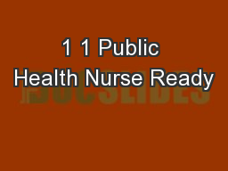 1 1 Public Health Nurse Ready