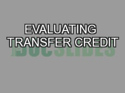 EVALUATING TRANSFER CREDIT