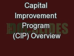 Capital Improvement Program (CIP) Overview