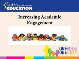 Increasing Academic  Engagement