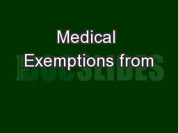 Medical Exemptions from PowerPoint PPT Presentation
