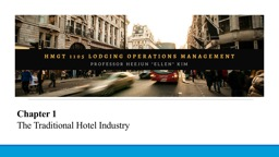 Chapter 1 The Traditional Hotel Industry
