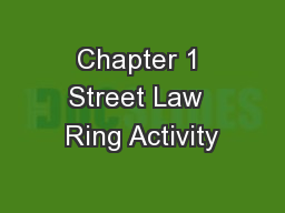 Chapter 1 Street Law  Ring Activity