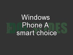Windows Phone A smart choice