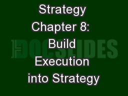 Blue Ocean Strategy Chapter 8:  Build Execution into Strategy