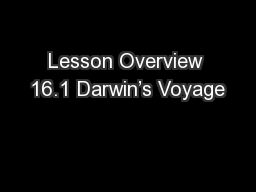 Lesson Overview 16.1 Darwin's Voyage