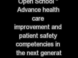 "Open School "" Advance health care improvement and patient safety competencies in the next generat"