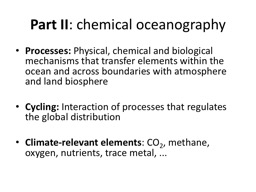 Part II : chemical oceanography