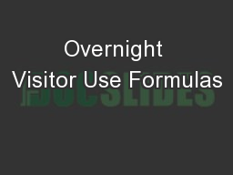 Overnight Visitor Use Formulas