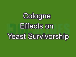 Cologne Effects on Yeast Survivorship