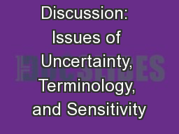 Framing the Discussion:  Issues of Uncertainty, Terminology, and Sensitivity