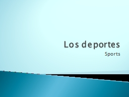 Los  deportes Sports Tell what you never do