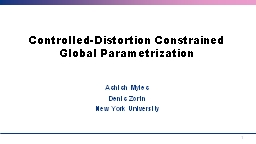 Controlled-Distortion Constrained Global
