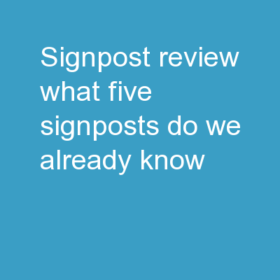 Signpost Review What five signposts do we already know?