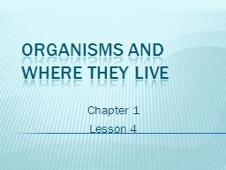 Organisms and Where They Live PowerPoint PPT Presentation